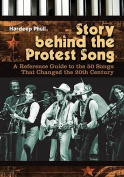 Story Behind the Protest Song