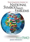 The Complete Guide to National Symbols and Emblems