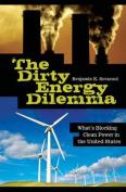The Dirty Energy Dilemma