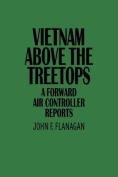 Vietnam Above the Treetops