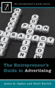 The Entrepreneur's Guide to Advertising