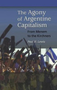 The Agony of Argentine Capitalism