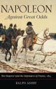 Napoleon Against Great Odds