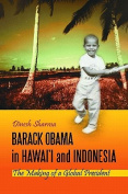 Barack Obama in Hawai I and Indonesia