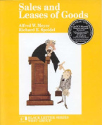 Meyer and Speidel's Black Letter Outline on Sales and Leases of Goods [With Capsule Summary]
