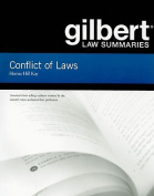 Gilbert Law Summaries on Conflict of Laws