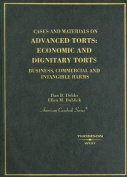 Cases and Materials on Advanced Torts