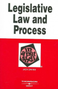 Legislative Law and Process in a Nutshell
