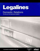 Legalines, Domestic Relations, 6th - For Use with Wadlington Casebook