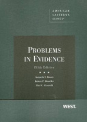 Broun, Mosteller and Giannelli's Problems in Evidence, 5th