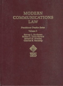 Modern Communications Law V3, Practitioner Treatise Series