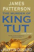The Murder of King Tut [Large Print]
