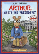 Arthur Meets the President [With Sticker(s)]