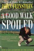 A Good Walk Spoiled