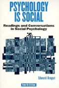 Psychology is Social:Readings and Conversations in Social Psychology, 4/E