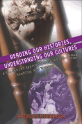 Reading Our Histories, Understanding Our Cultures