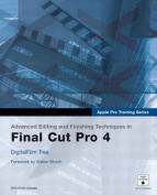 Advanced Editing and Finishing Techniques Infinal Cut Pro 4