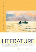 Literature: An Introduction to Fiction, Poetry, AnddDrama