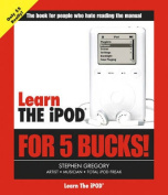 Learn the iPod and iTunes for 5 Bucks