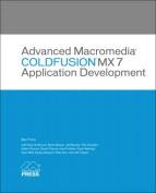 Advanced Macromedia ColdFusion MX 7 Application Development