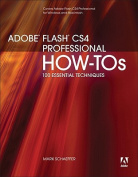 Adobe Flash CS4 Professional How-Tos