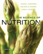 The Science of Nutrition [With Access Code]