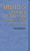 Mosby's Pocket Dictionary of Medicine, Nursing, and Allied Health