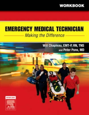 Emergency Medical Technician: Making the Difference Student Workbook