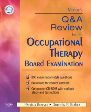 Mosby's Q & A Review for the Occupational Therapy Board Examination [With CDROM]