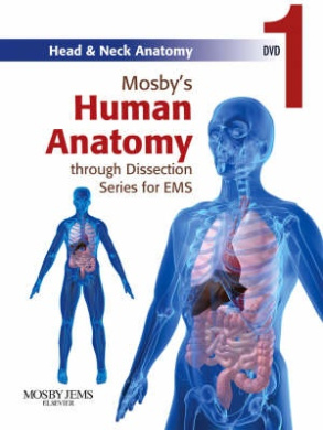 Mosby's Human Anatomy Through Dissection Series for EMS DVD 1: Head & Neck Anatomy