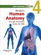 Mosby's Human Anatomy Through Dissection For EMS
