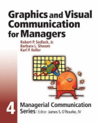 Graphics and Visual Communication for Managers