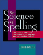 The Science of Spelling
