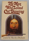 Man Who Loved Cat Dancing