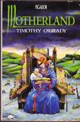 Motherland (Picador Books)