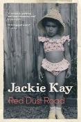 Red Dust Road. Jackie Kay
