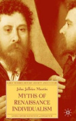 Myths of Renaissance Individualism (Early Modern History