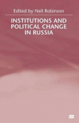 Institutions and Political Change in Russia