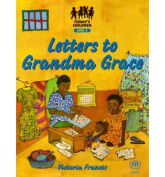 Letters to Grandma Grace