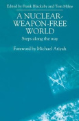 A Nuclear-Weapon-Free World