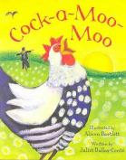 Cock A Moo Moo (PB)
