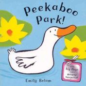Peekaboo Park! [Board book]