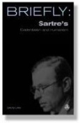 Sartre's Existentialism and Humanism