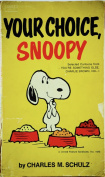 Your Choice Snoopy