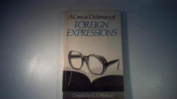 A Concise Dictionary of Foreign Expressions