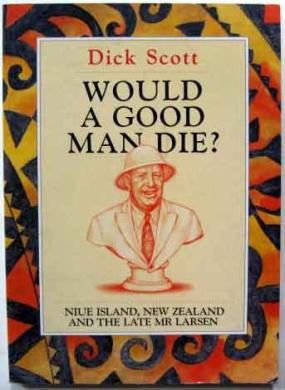 Would A Good Man Die