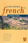 Exploring the French Language [FRE]