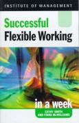 Successful Flexible Working in a Week