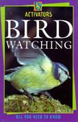 super.activ Birdwatching