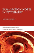Examination Notes in Psychiatry 4th Edition